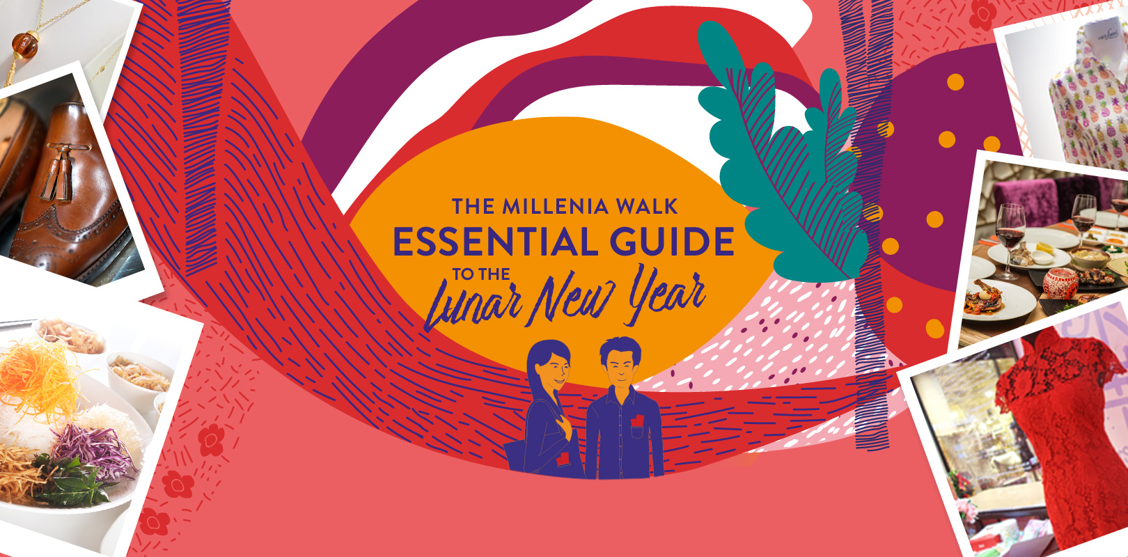 The Millenia Walk Essential Guide to the Lunar New Year